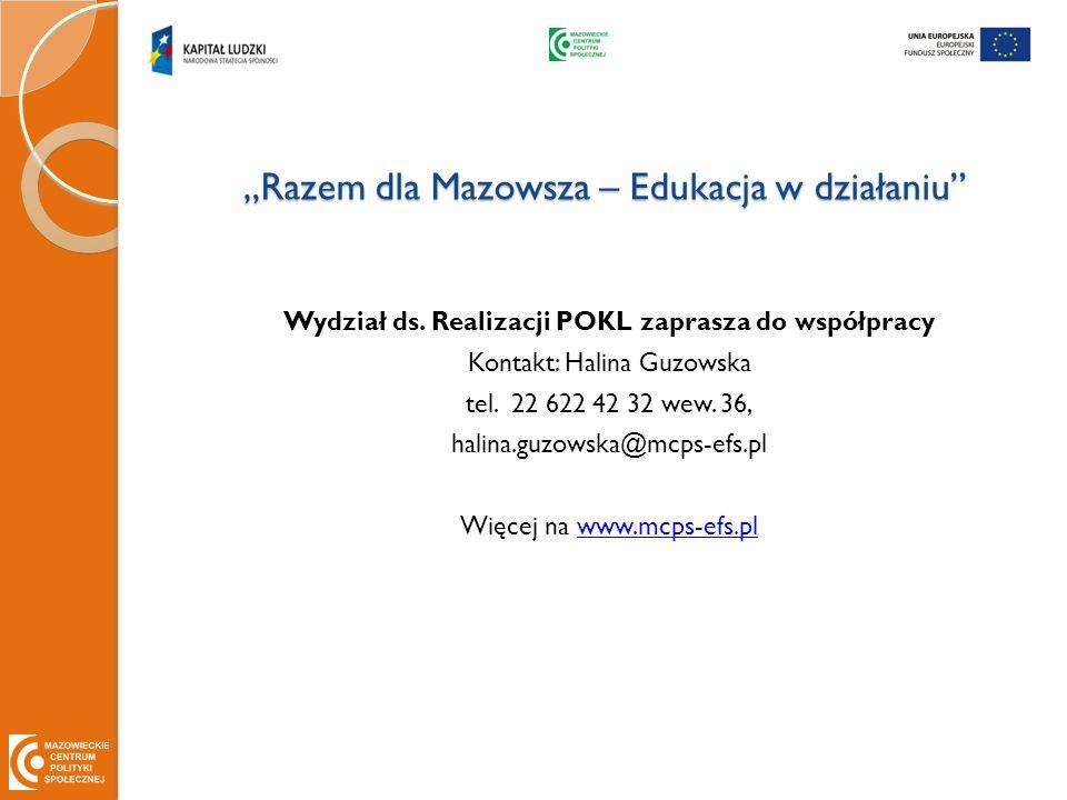 """""""Razem dla Mazowsza – Edukacja w działaniu Wydział ds."""