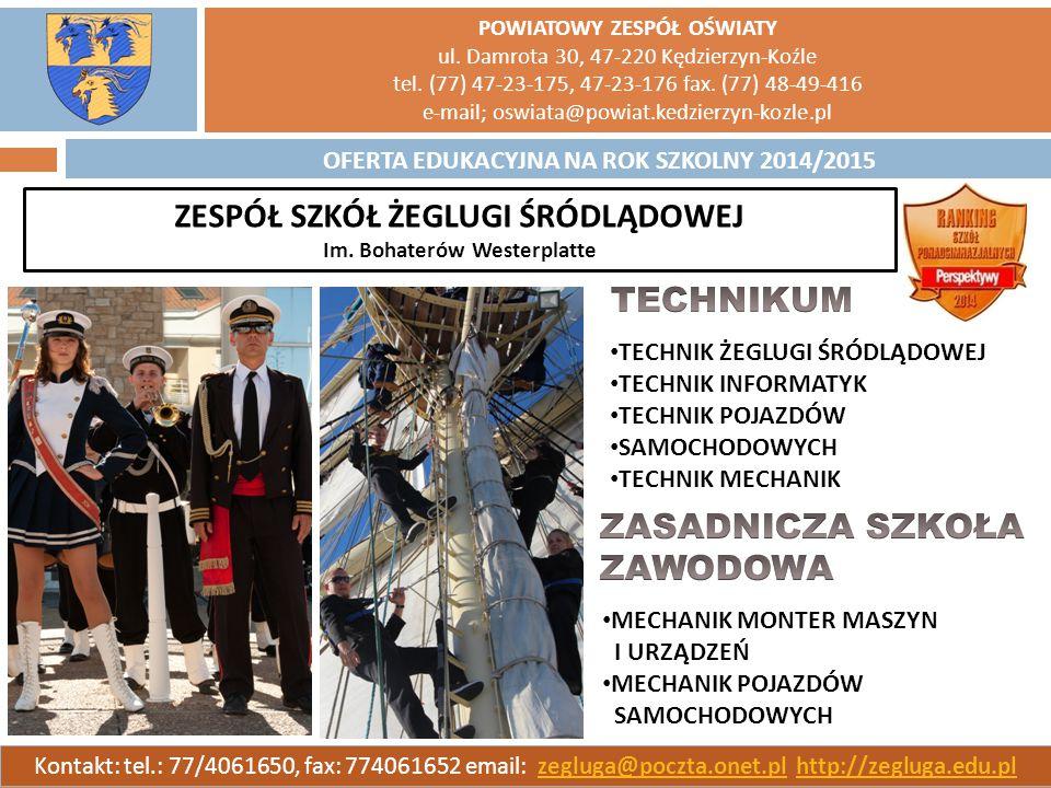 POWIATOWY ZESPÓŁ OŚWIATY ul. Damrota 30, 47-220 Kędzierzyn-Koźle tel. (77) 47-23-175, 47-23-176 fax. (77) 48-49-416 e-mail; oswiata@powiat.kedzierzyn-