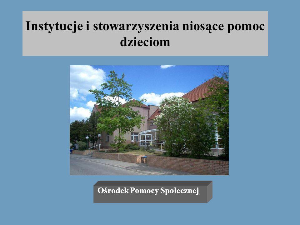 Instytucje i stowarzyszenia niosące pomoc dzieciom Ośrodek Pomocy Społecznej Polkowice ul. Lipowa 1, tel. 724-67-00 Ośrodek zajmuje się: -dożywianiem