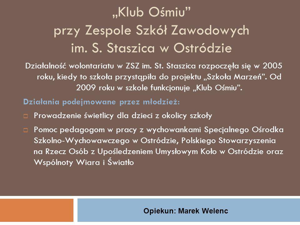 """""""Klub Ośmiu przy Zespole Szkół Zawodowych im.S."""