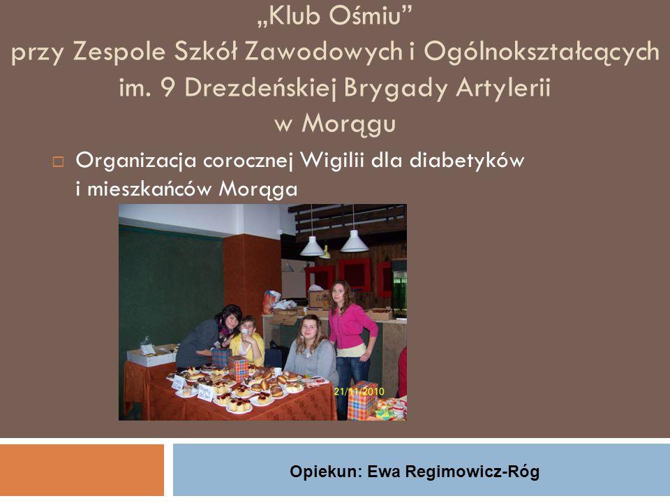 """""""Klub Ośmiu przy Zespole Szkół Zawodowych i Ogólnokształcących im."""