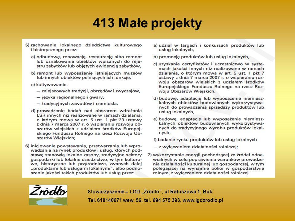 """413 Małe projekty Stowarzyszenie – LGD """"Źródło , ul Ratuszowa 1, Buk Tel."""
