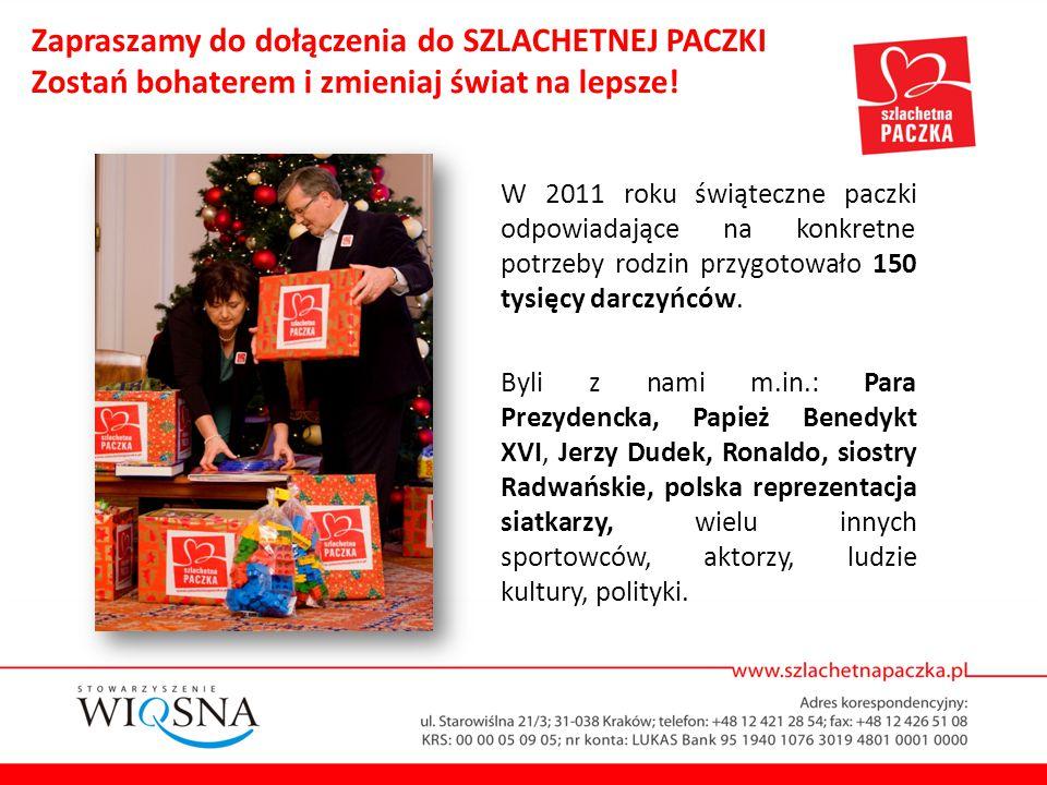 W 2011 roku świąteczne paczki odpowiadające na konkretne potrzeby rodzin przygotowało 150 tysięcy darczyńców. Byli z nami m.in.: Para Prezydencka, Pap
