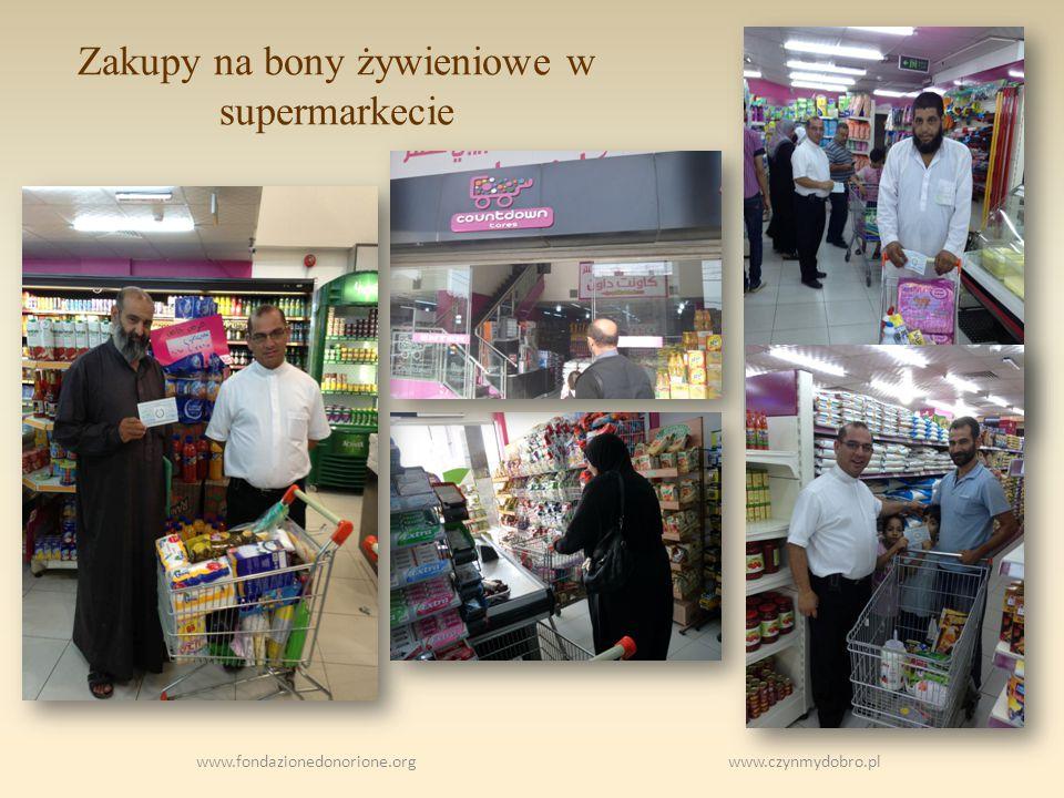 Zakupy na bony żywieniowe w supermarkecie www.fondazionedonorione.org www.czynmydobro.pl
