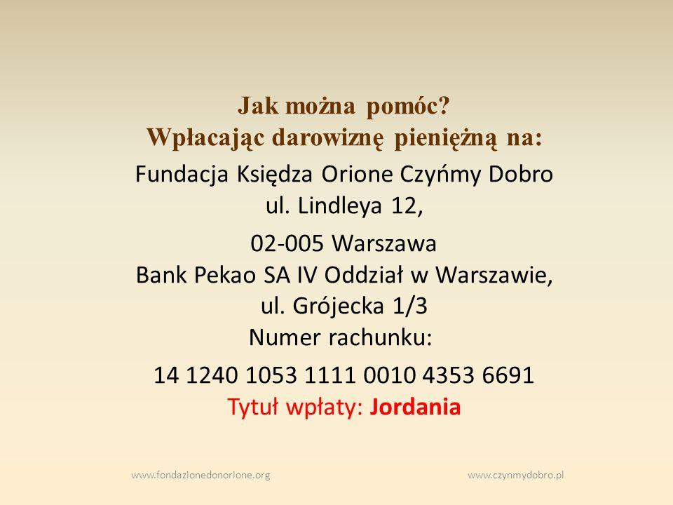 www.fondazionedonorione.org www.czynmydobro.pl Jak można pomóc.