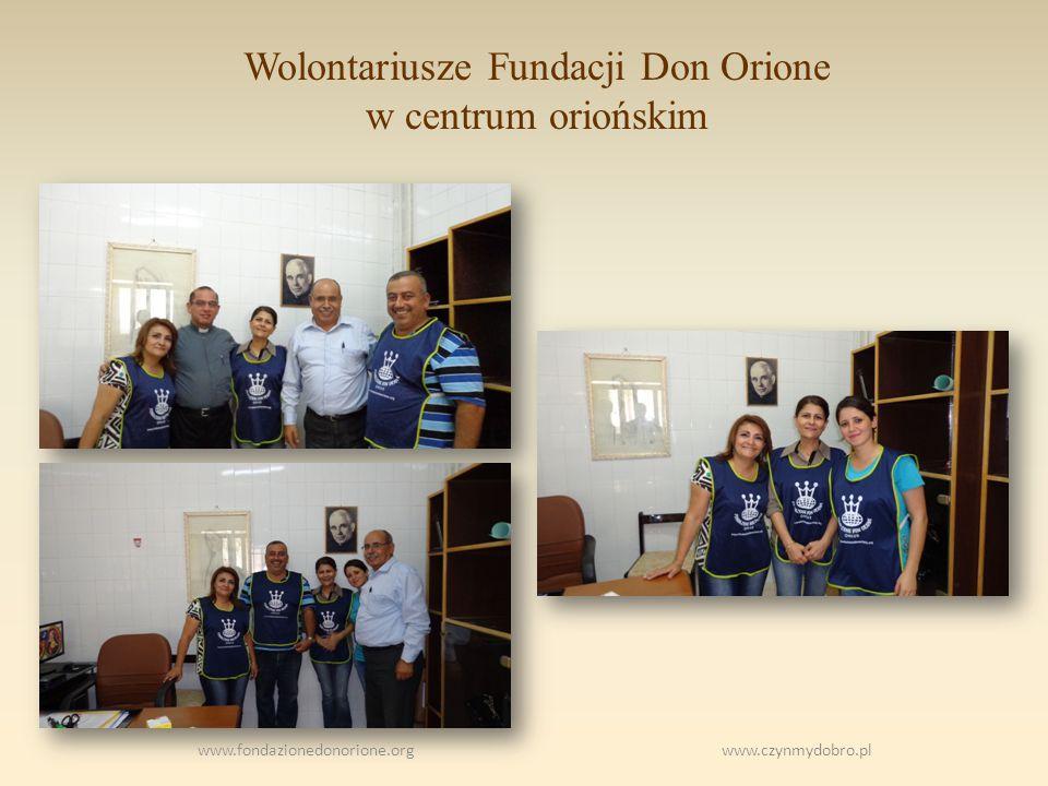 Wolontariusze Fundacji Don Orione w centrum oriońskim www.fondazionedonorione.org www.czynmydobro.pl