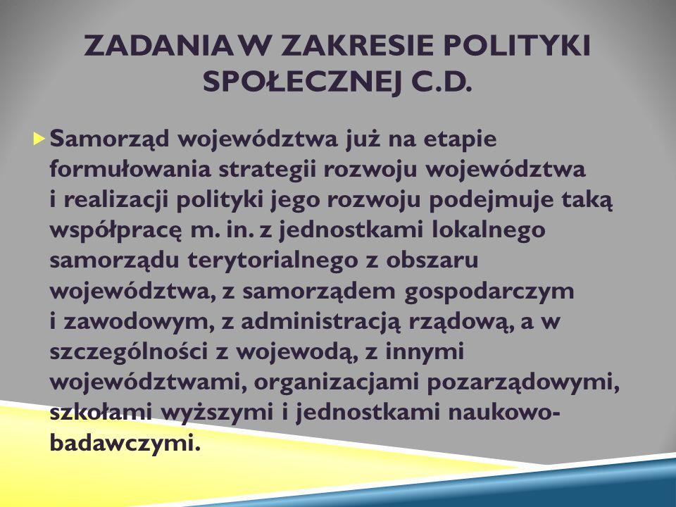 ZADANIA W ZAKRESIE POLITYKI SPOŁECZNEJ C.D.