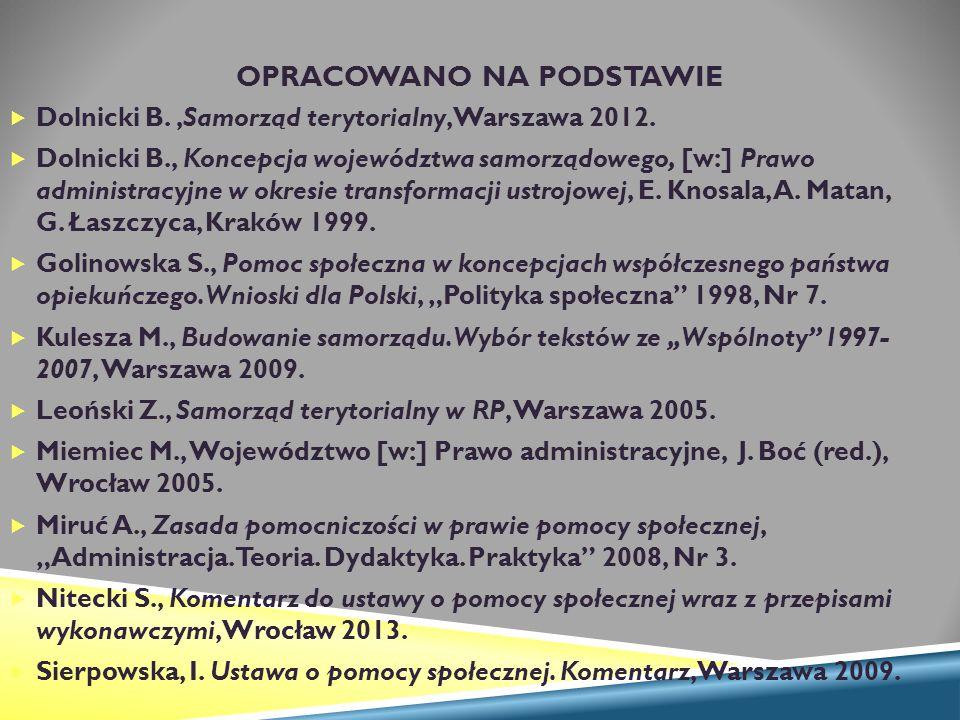 OPRACOWANO NA PODSTAWIE  Dolnicki B.,Samorząd terytorialny, Warszawa 2012.