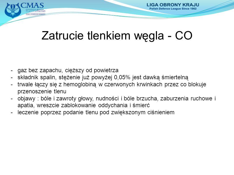 Zatrucie tlenkiem węgla - CO - gaz bez zapachu, cięższy od powietrza -składnik spalin, stężenie już powyżej 0,05% jest dawką śmiertelną -trwale łączy