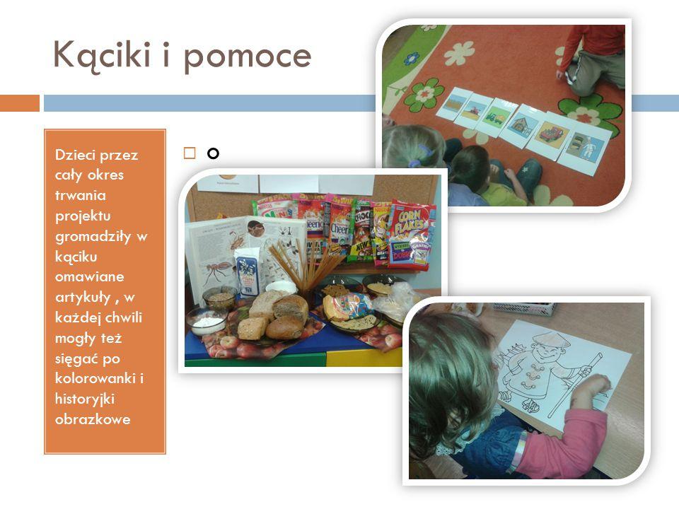 Kąciki i pomoce Dzieci przez cały okres trwania projektu gromadziły w kąciku omawiane artykuły, w każdej chwili mogły też sięgać po kolorowanki i hist