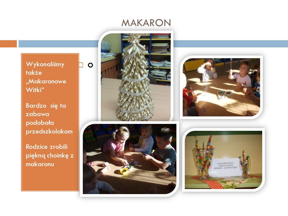 """MAKARON Wykonaliśmy także """"Makaronowe Witki"""" Bardzo się ta zabawa podobała przedszkolakom Rodzice zrobili piękną choinkę z makaronu oo"""