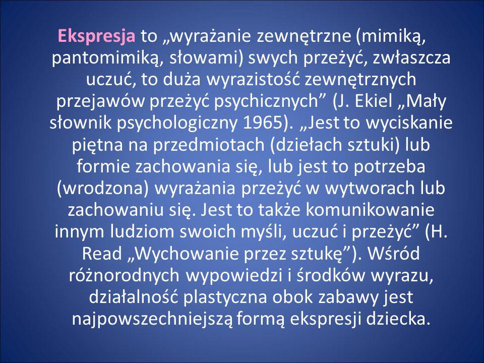 """Ekspresja to """"wyrażanie zewnętrzne (mimiką, pantomimiką, słowami) swych przeżyć, zwłaszcza uczuć, to duża wyrazistość zewnętrznych przejawów przeżyć p"""