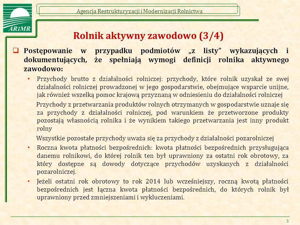 """Agencja Restrukturyzacji i Modernizacji Rolnictwa Rolnik aktywny zawodowo (3/4)  Postępowanie w przypadku podmiotów """"z listy"""" wykazujących i dokument"""