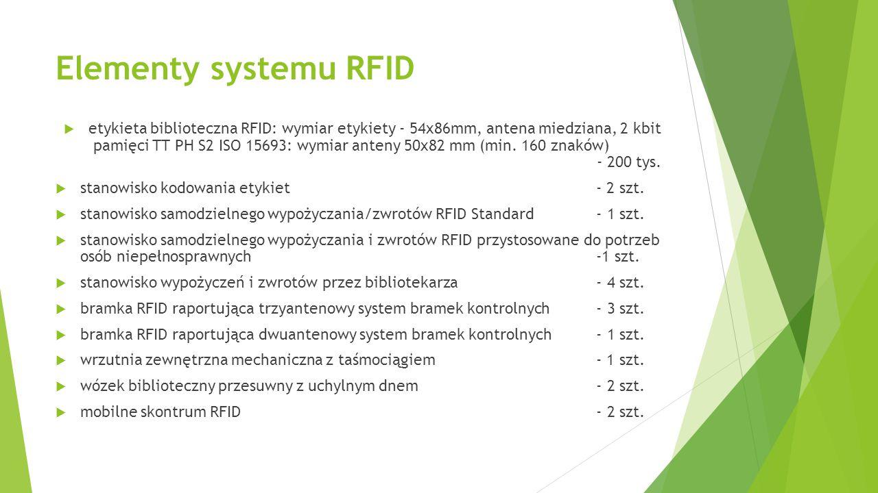 Elementy systemu RFID  etykieta biblioteczna RFID: wymiar etykiety - 54x86mm, antena miedziana, 2 kbit pamięci TT PH S2 ISO 15693: wymiar anteny 50x8