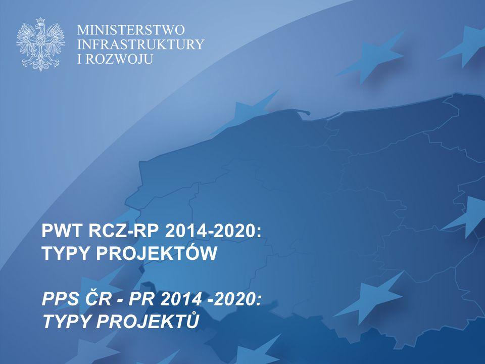 PWT RCZ-RP 2014-2020: TYPY PROJEKTÓW PPS ČR - PR 2014 -2020: TYPY PROJEKTŮ