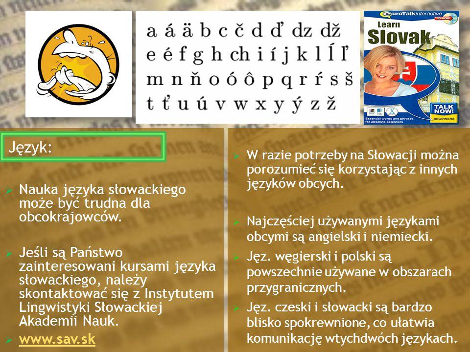  Nauka języka słowackiego może być trudna dla obcokrajowców.  Jeśli są Państwo zainteresowani kursami języka słowackiego, należy skontaktować się z