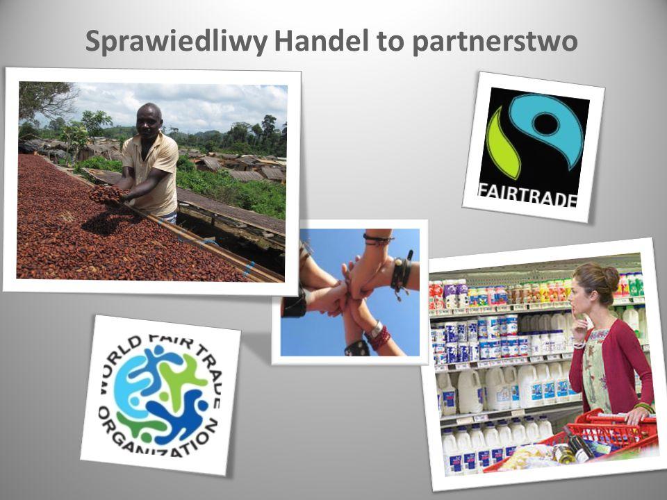 Sprawiedliwy Handel to partnerstwo