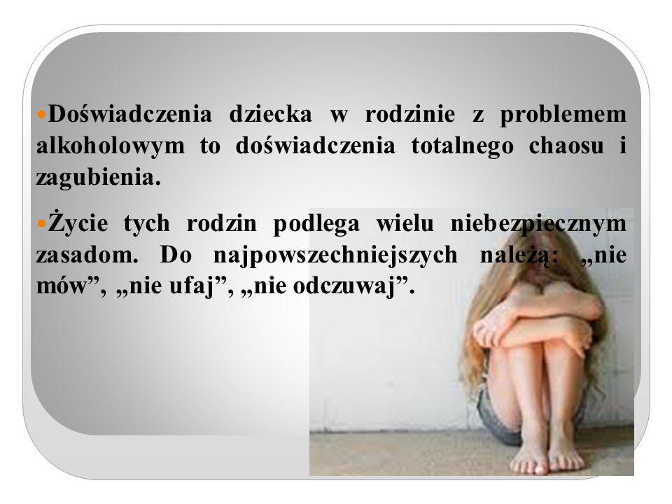 Doświadczenia dziecka w rodzinie z problemem alkoholowym to doświadczenia totalnego chaosu i zagubienia.