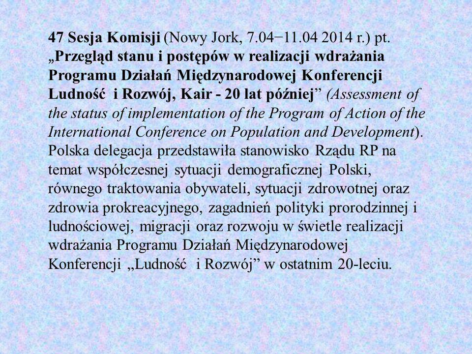 47 Sesja Komisji (Nowy Jork, 7.04−11.04 2014 r.) pt.