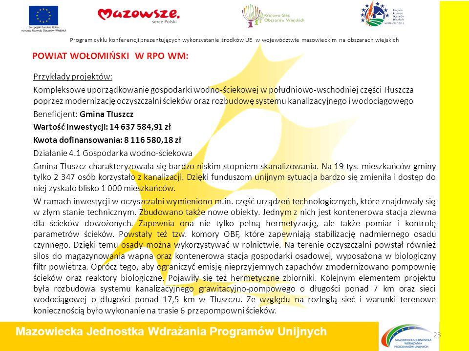 POWIAT WOŁOMIŃSKI W RPO WM: Przykłady projektów: Kompleksowe uporządkowanie gospodarki wodno-ściekowej w południowo-wschodniej części Tłuszcza poprzez