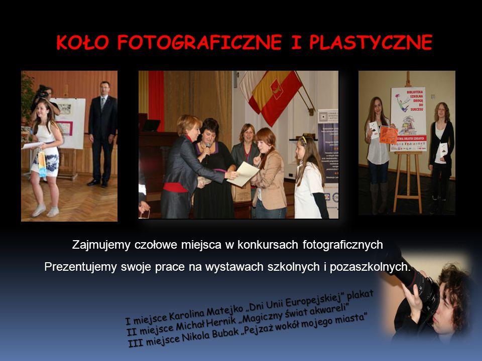 Zajmujemy czołowe miejsca w konkursach fotograficznych Prezentujemy swoje prace na wystawach szkolnych i pozaszkolnych.