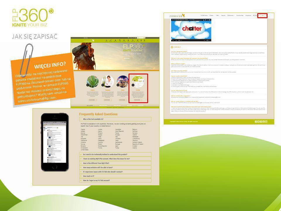 JAK SIĘ ZAPISAĆ Odpowiedzi na najczęściej zadawane pytania znajdziesz na podstronie FLP360 na DiscoverForever.com lub na podstronie Pomoc w ramach FLP