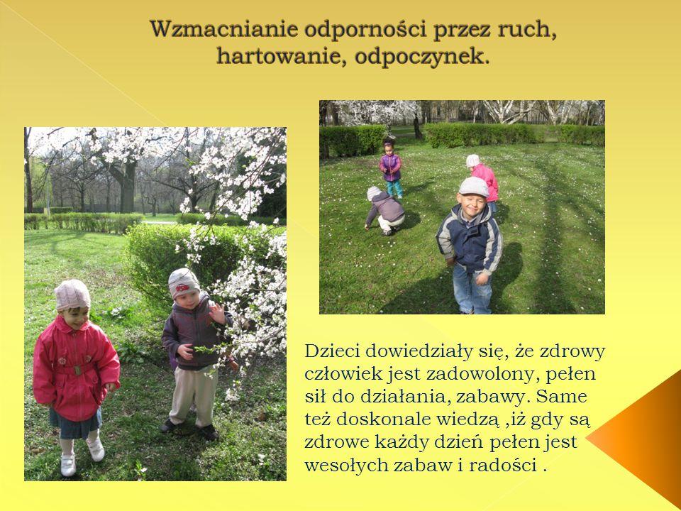 Dzieci dowiedziały się, że zdrowy człowiek jest zadowolony, pełen sił do działania, zabawy.