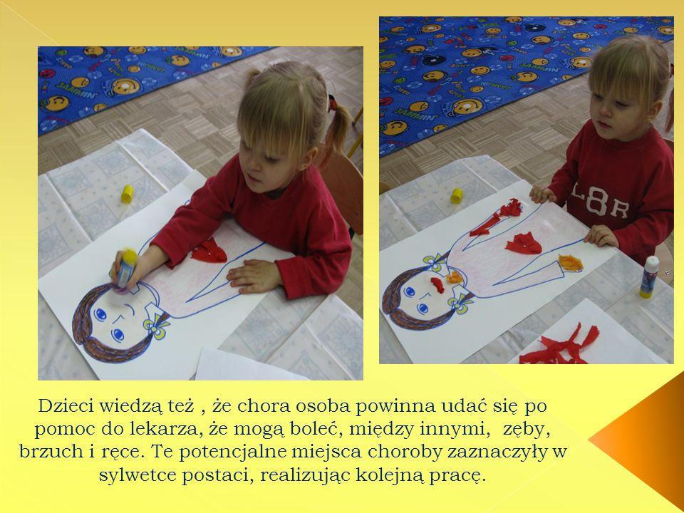 Dzieci wiedzą też, że chora osoba powinna udać się po pomoc do lekarza, że mogą boleć, między innymi, zęby, brzuch i ręce. Te potencjalne miejsca chor
