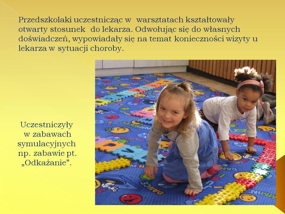 Przedszkolaki uczestnicząc w warsztatach kształtowały otwarty stosunek do lekarza.