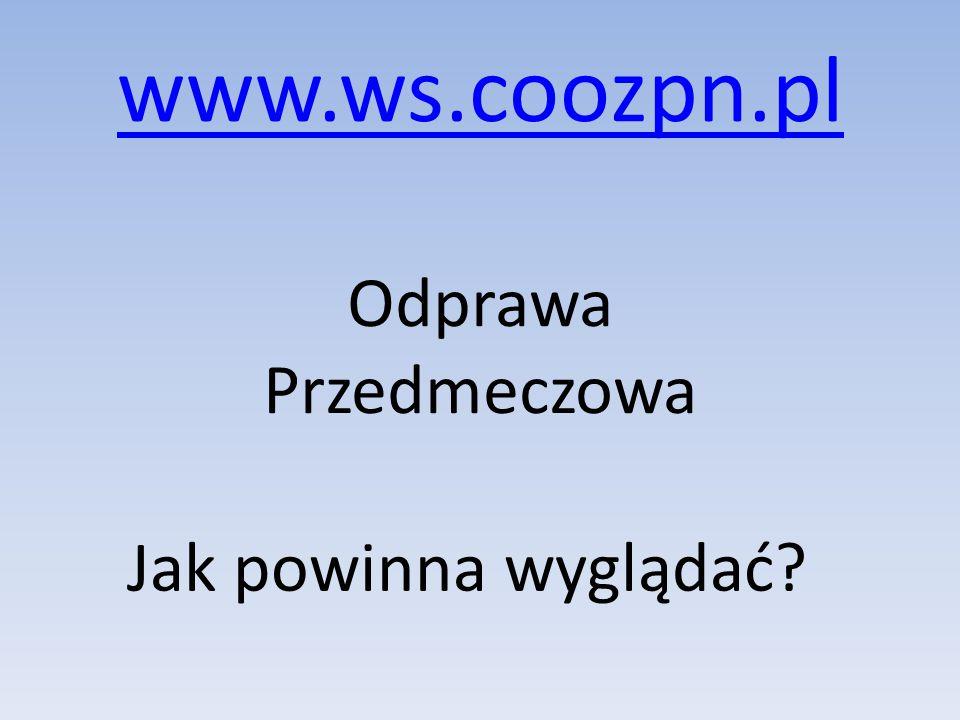 www.ws.coozpn.pl Odprawa Przedmeczowa Jak powinna wyglądać?