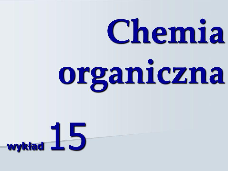 Chemia organiczna wykład 15