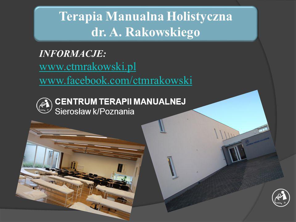 Centrum Terapii Manualnej A.Rakowski, J. Słobodzian - Rakowska S.C.