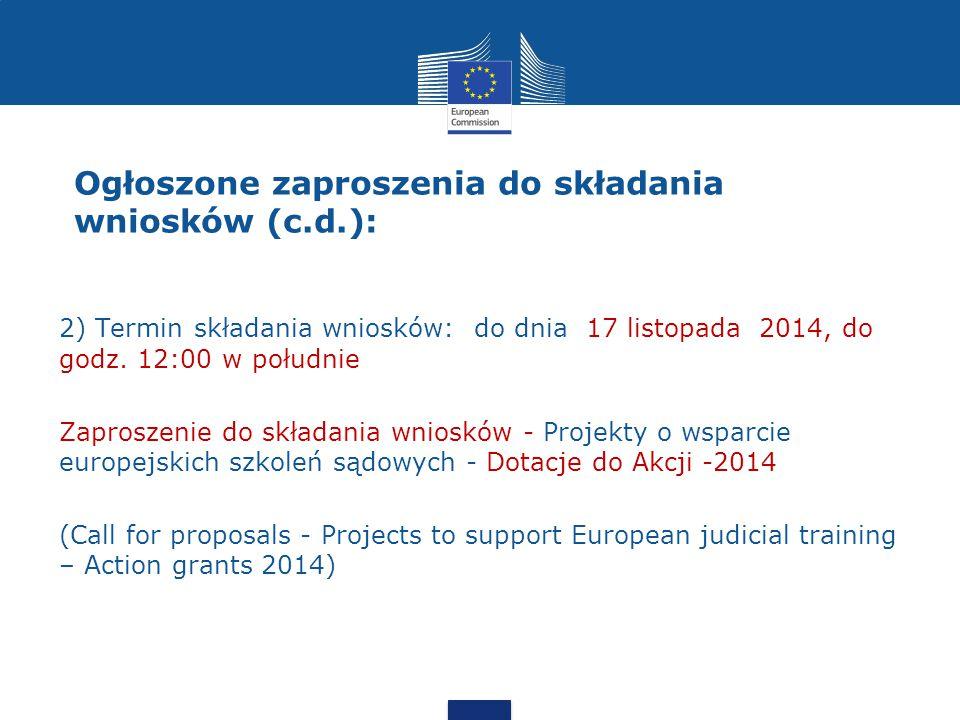 2) Termin składania wniosków: do dnia 17 listopada 2014, do godz.