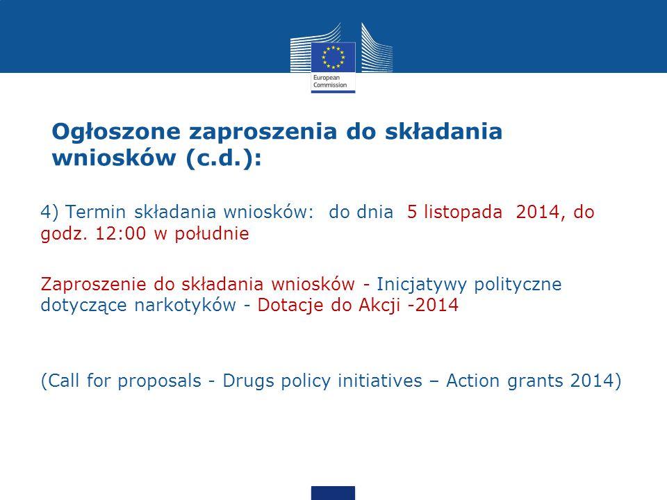 4) Termin składania wniosków: do dnia 5 listopada 2014, do godz.