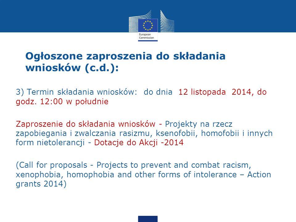 3) Termin składania wniosków: do dnia 12 listopada 2014, do godz.