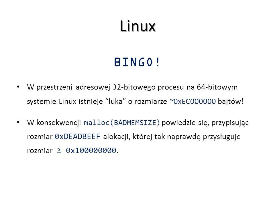"""Linux BINGO! W przestrzeni adresowej 32-bitowego procesu na 64-bitowym systemie Linux istnieje """"luka"""" o rozmiarze ~0xEC000000 bajtów! W konsekwencji m"""