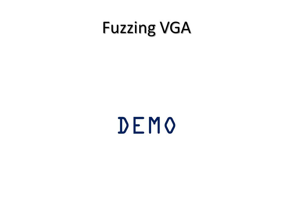 Fuzzing VGA DEMO