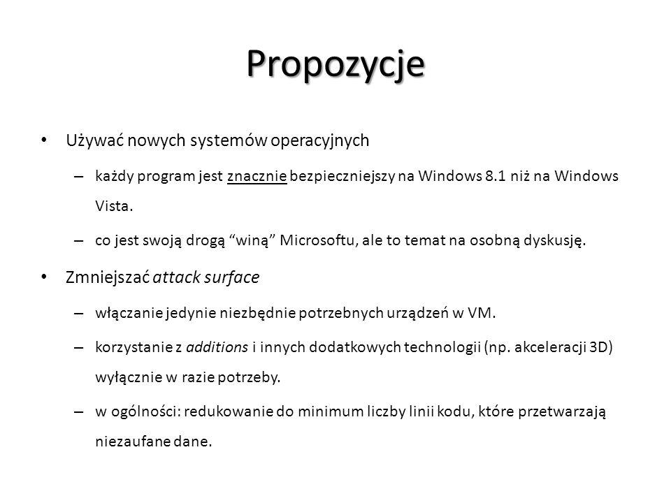 Propozycje Używać nowych systemów operacyjnych – każdy program jest znacznie bezpieczniejszy na Windows 8.1 niż na Windows Vista. – co jest swoją drog