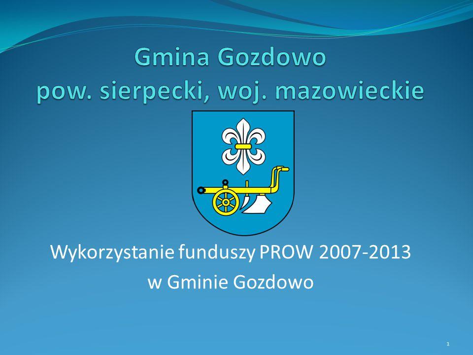 Wykorzystanie funduszy PROW 2007-2013 w Gminie Gozdowo 1