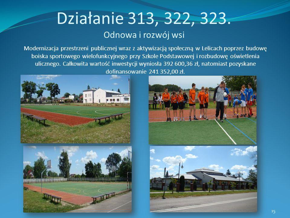 Działanie 313, 322, 323. Odnowa i rozwój wsi Modernizacja przestrzeni publicznej wraz z aktywizacją społeczną w Lelicach poprzez budowę boiska sportow