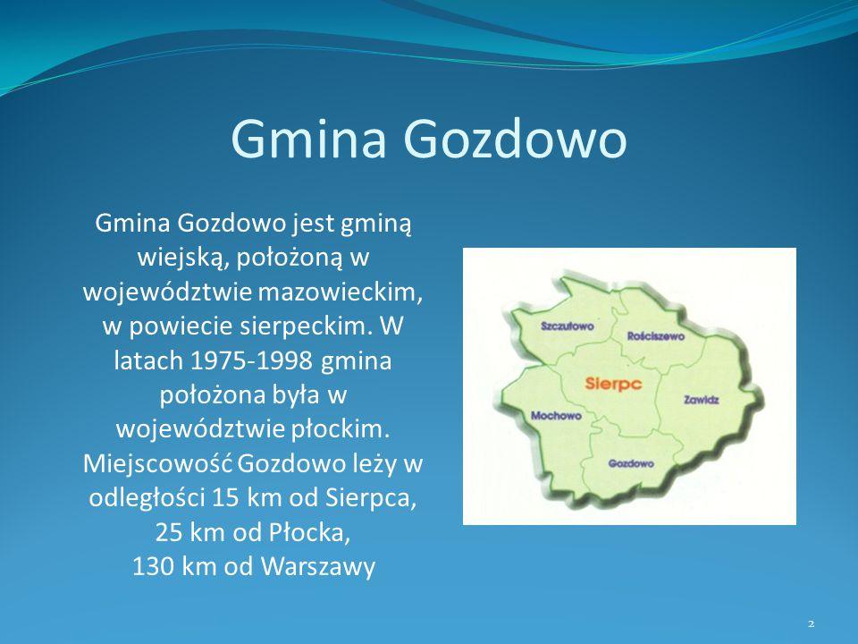 Gmina Gozdowo Gmina Gozdowo jest gminą wiejską, położoną w województwie mazowieckim, w powiecie sierpeckim. W latach 1975-1998 gmina położona była w w