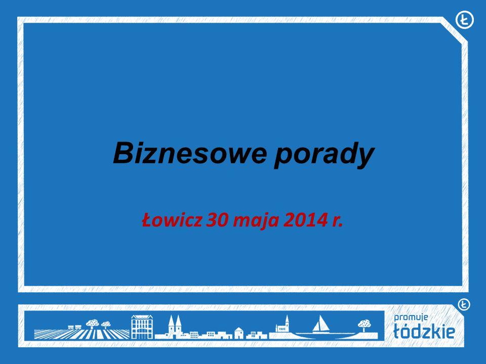 Biznesowe porady Łowicz 30 maja 2014 r.