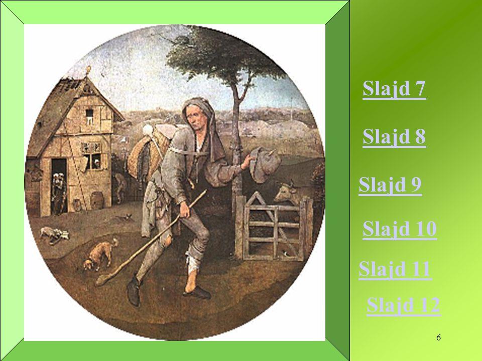 7 Zadanie nr 1.Który fragment przypowieści przedstawiał Bosch na swoim obrazie.