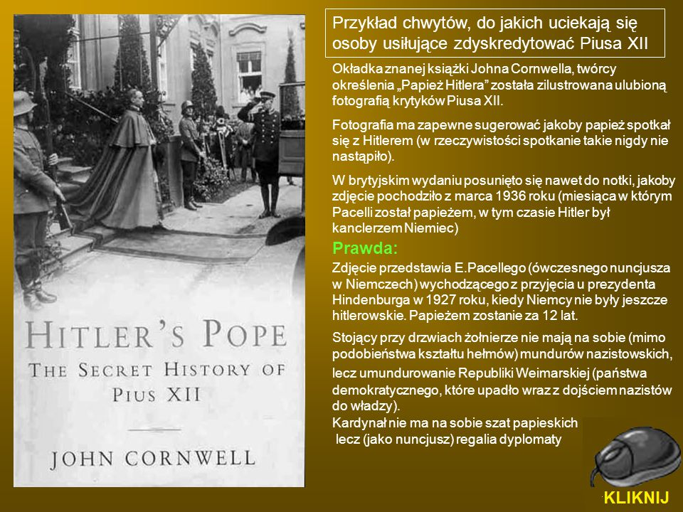 """Okładka znanej książki Johna Cornwella, twórcy określenia """"Papież Hitlera"""" została zilustrowana ulubioną fotografią krytyków Piusa XII. Fotografia ma"""