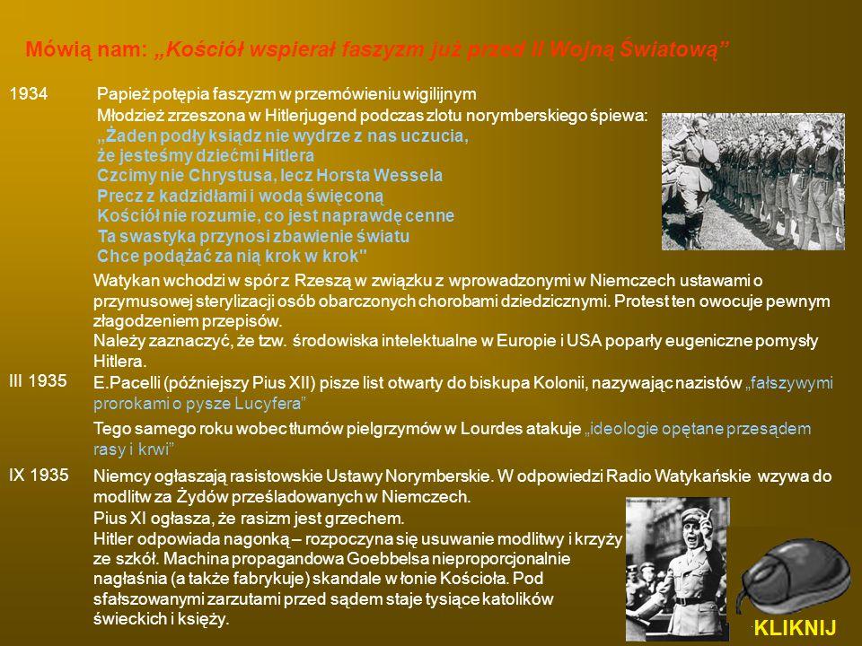 1934 Watykan wchodzi w spór z Rzeszą w związku z wprowadzonymi w Niemczech ustawami o przymusowej sterylizacji osób obarczonych chorobami dziedzicznym