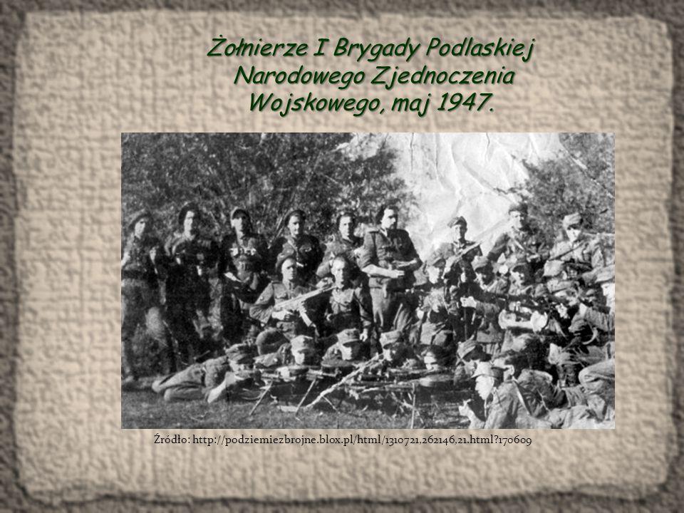 Narodowe Zjednoczenie Wojskowe na Białostocczyźnie Józef Mackiewicz Społeczeństwo, które strzela, nigdy nie da się zbolszewizować.