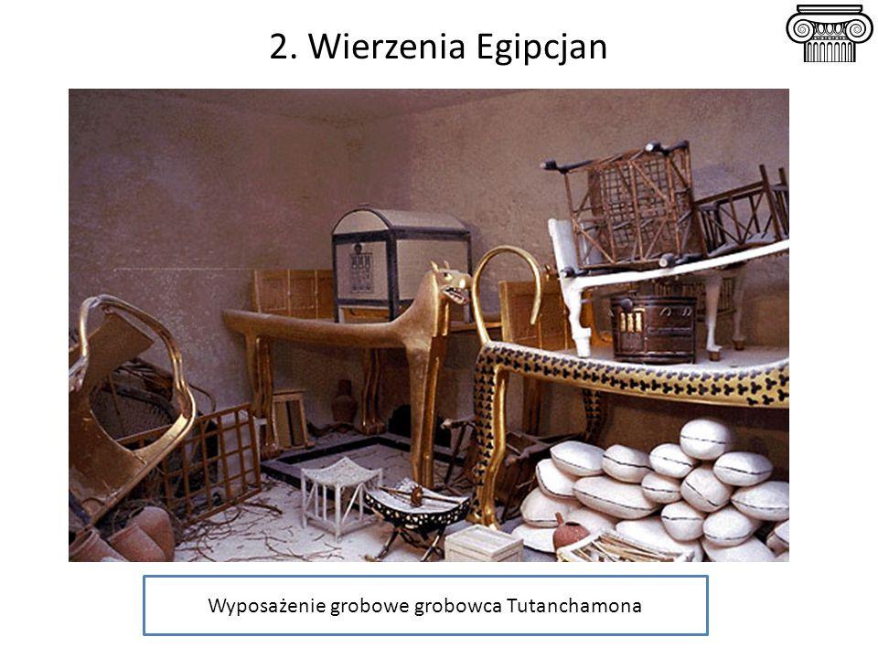 2. Wierzenia Egipcjan Wyposażenie grobowe grobowca Tutanchamona
