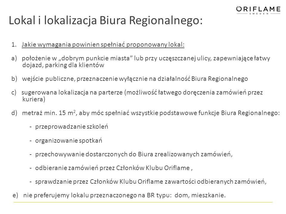 Lokal i lokalizacja Biura Regionalnego: 1.