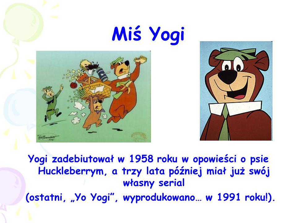 """Miś Yogi Yogi zadebiutował w 1958 roku w opowieści o psie Huckleberrym, a trzy lata później miał już swój własny serial (ostatni, """"Yo Yogi"""", wyproduko"""