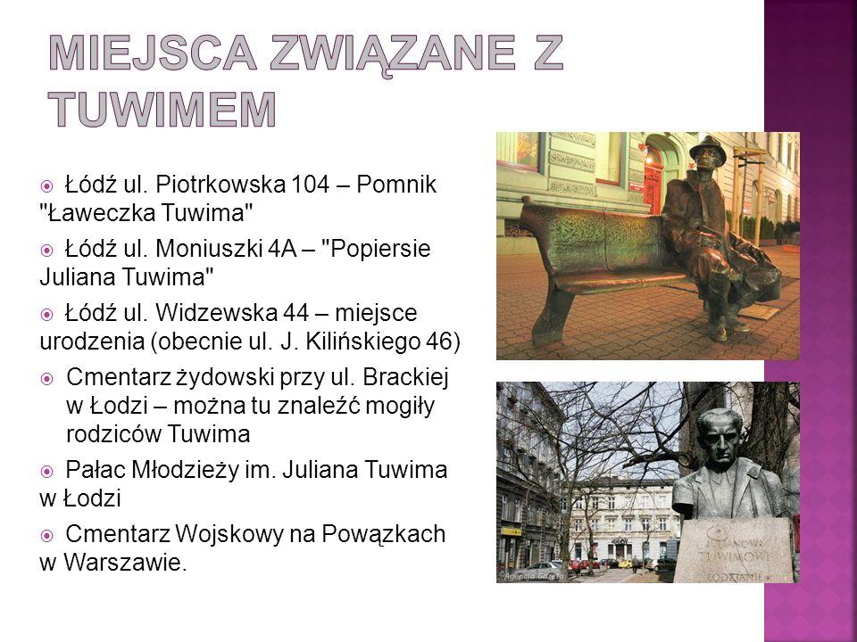  Łódź ul.Piotrkowska 104 – Pomnik Ławeczka Tuwima  Łódź ul.